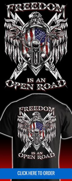 Only a biker knows the feeling of true freedom. Freedom is an open road. Mens motorcycle biker t-shirt. ORDER YOURS: http://skullsociety.com/products/freedom-is-an-open-road-eagle?variant=10390659077&utm_source=pinterest&utm_medium=bon_012816_166_longpin&utm_campaign=012816