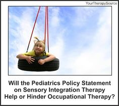 Pediatrics Policy on Sensory Integration Therapies  -  Pinned by @PediaStaff – Please Visit http://ht.ly/63sNt for all our pediatric therapy pins