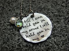 Memorial Necklace - Till I Can Hold You - Hold You in My Heart - Miscarriage Jewelry - Infant Loss - Hand Stamped Memorial Jewelry