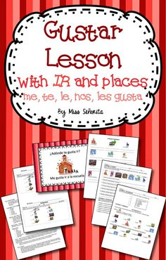 ¿Adónde te gusta ir? A lesson teaching all forms of gustar with ir and a variety of places in Spanish