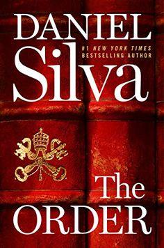 The Order (Gabriel Allon Series) - Kindle edition by Silva, Daniel. Literature & Fiction Kindle eBooks @ Amazon.com.