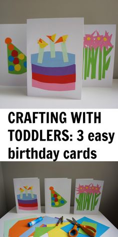 Craft Ideas To Do With Toddlers A Post Three Simple Birthday Card Designs