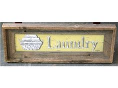 Laundry Sign with Driftwood Frame