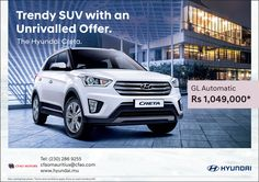 CFAO Motors - Hyundai Creta: Trendy SUV with an Unrivalled Offer - Automatic Transmission as from Rs 1,049,000*. Tel: 286 9255