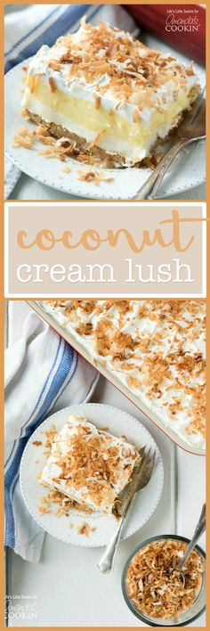 This Coconut Cream Lush recipe is light, creamy and filled with coconut deliciousness. It's a one-pan dessert that feeds a dessert lovin' crowd! by georgette 13 Desserts, Coconut Desserts, Layered Desserts, Coconut Recipes, Delicious Desserts, Yummy Food, Pudding Desserts, Baking Desserts, Vegan Recipes