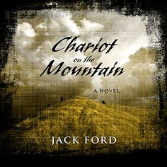 Chariot on the Mountain audiobook by Jack Ford - Rakuten Kobo Pennsylvania, Jack Ford, David Weber, Underground Railroad, Virginia Homes, Two Decades, Marketing Communications, Women Names, What To Read