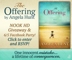 """Angela Hunt is celebrating the release of her latest novel, """"The Offering"""", with a Nook HD Giveaway and an Author Chat Party on Facebook {6/5}."""