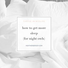 how to get more sleep- Thrive In Midlife