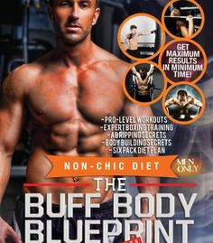 The Buff Body Blueprint: Busy Guys Body Transformation Complete Diet & Fitness Plan PDF