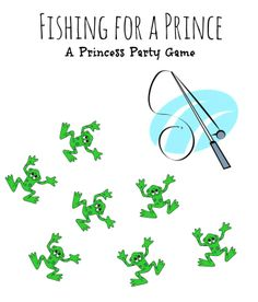 Fishing for a Prince - A Princess Party Game.  If he's a Prince there is a ring underneath him.  An adorable party game idea from Princesspartytime.blogspot.com. #princesspartyideas #princess #party #game #frogprince #itsaprincessthing