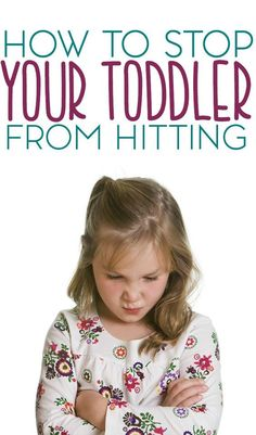 Toddlers are bound to hit, it's just one of those things that they do. Just don't make it a habit with these tips on how to stop your toddler from hitting.