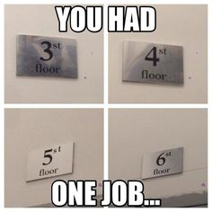 You Had One Job Only