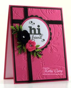 Hi Friend for Featured Stamper by Kathleen Curry - Cards and Paper Crafts at Splitcoaststampers