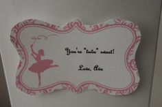 """You're """"tutu"""" sweet!  (Dance teacher thank you gift tag) or for a bday party thank you..."""