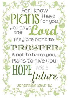 Bible verse for someone or somewhere close to your heart.