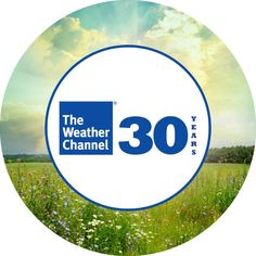 Weather Channels 30th Birthday...May 2, 2012