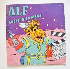1987 ALF Mission To Mars Childrens Book By Alien Productions From Television Show by parkledge on Etsy