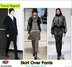 Skirt Over Pants #Fashion Trend for Fall Winter 2014 #Trends #Fall2014 #FW2014