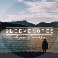 "Sleevenotes, ""Kill the Thing You Love"" 