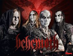 Behemoth - By far one of the greatest Melodic Death Metal bands ever, Love these guys.