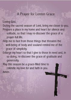 A Prayer for Lenten Grace Devotions Catholic Lent, Catholic Prayers, Roman Catholic, Catholic Religion, Faith Prayer, My Prayer, Prayer Board, Lent Prayers, Special Prayers