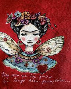 This print is from my original watercolor. Quote says; Pies para que los quiero, si tengo alas para volar  Please chose a size above.   I use