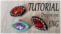 Dragon Eye Tutorial - How to make a Dragon eye with beads - Peyote stitch