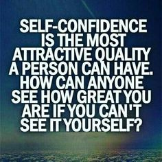 Self confidence is the most attractive quality a person can have....Daily Motivation, Success Quotes, Road to Success, Successful Thoughts, Swagger, Pride, Self Improvement, Positive Affirmations