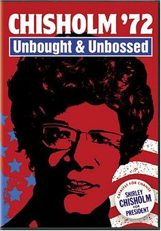 Directed by Shola Lynch. With Shirley Chisholm, Walter Cronkite, George Wallace, Ralph Abernathy. A documentary on Brooklyn-based Congresswoman Shirley's Chisholm's 1972 presidential bid. Shirley Chisholm, Collection 2017, Running For President, Black History Month, African American History, Democratic Party, Civil Rights, Women's Rights, Human Rights