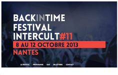 The festival Intercult '2013 Back In Time in Nantes, this year offers a journey through the ages.