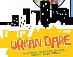It was on my list to try an Urban Challenge with my hubby.  We did the Dallas Urban Dare this year.  We were whiny and tired when it was over. :)
