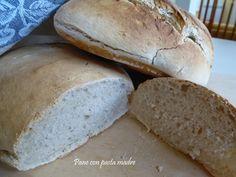 Pane con pasta madre.Il piacere delle ricette di una volta,il gusto del pane fatto in casa non hanno rivali.Se fatto poi con la pasta madre, è ancora meglio