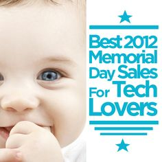 Memorial Day Sales For Tech Lovers