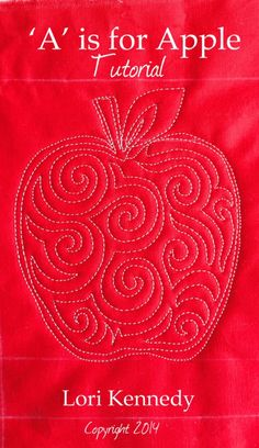 Apple Free Motion Quilt Tutorial Lori Kennedy The Inbox Jaunt Machine Quilting Patterns, Longarm Quilting, Free Motion Quilting, Quilting Tips, Quilting Tutorials, Hand Quilting, Quilt Patterns, Quilting Rulers, Blanket Patterns