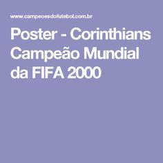 Poster - Corinthians Campeão Mundial da FIFA 2000