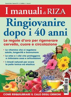 Ringiovanire dopo i 40 anni Protein Diet Plan, Protein Diets, Diet Plans For Women, Alternative Therapies, Advanced Style, Make It Simple, Anti Aging, The Cure, Health Fitness