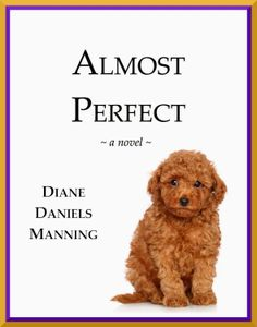 Reading Authors: Book Review: Almost Perfect by Diane Daniels Manning