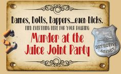 Host your own murder mystery party!  This looks super fun!