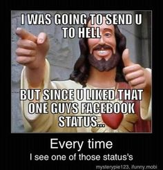 "Hahaha seriously... ""Like if you love Jesus keep scrolling if you love satan"" I'm just sitting here like ""I never signed up for this!"""