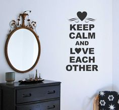 Vinyl Wall Lettering Romantic Quote Keep Calm and Love Each Other