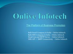 Bulk SMS Company in Mumbai - Onlive Infotech by Sonal Sharma via slideshare