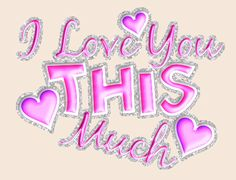 Glitter Text Graphics | Glitter Text » Love » i love you this much