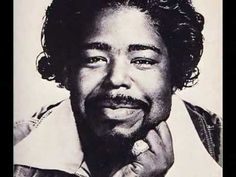 """Barry White """"Can't Get Enough of Your Love, Babe"""""""