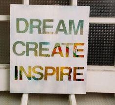 Wall art - Dream. Create. Inspire.