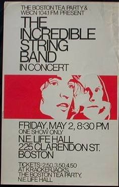 MAY: THe Incredible String Band - Boston Tea Party Concert Poster Music Posters, Cool Posters, Concert Posters, Boston Tea, Psychedelic Music, Rock Concert, Save My Life, Graphic Design Posters, Rock Art