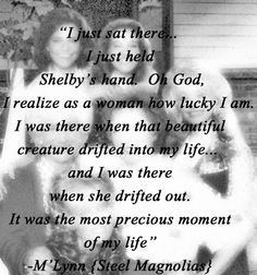 ~Steel Magnolias named by first daughter shelbie after Shelby. Her middle name is Lynn..should have made it M'Lynn..Such a great movie