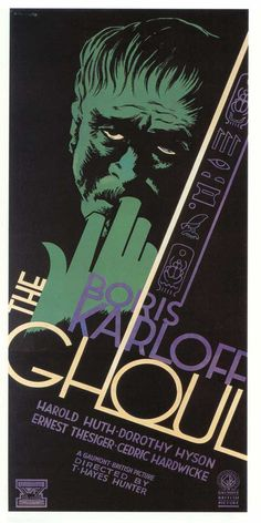 The Ghoul starring Boris Karloff 1950's http://www.bing.com/images/search?q=1950%27S+Horror+Movie+Posters&view=detail&id=EC73B3539AD5BEFD570F93D76F42BF50558AFA55