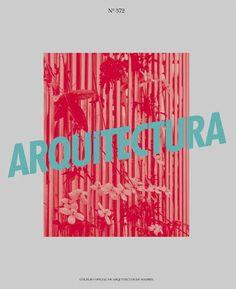 Arquitectura: revista de arquitectura y urbanismo del Colegio Oficial de Arquitectos de Madrid. Nº 372 ( Abril 2016). Sumario dialnet: http://dialnet.unirioja.es/servlet/revista?codigo=2753 Na biblioteca: http://kmelot.biblioteca.udc.es/record=b1179678~S1*gag