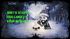Don't Starve Challange#1 Kışın Başlamak