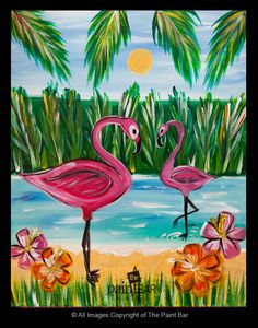 Tropical Flamingos by Kelly Pierson; Studio Instructor The Paint Bar (copyright The Paint Bar)  www.thepaintbar.com